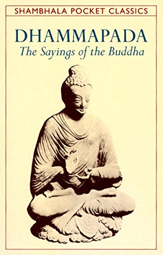 Dhammapada: The Sayings of the Buddha (Shambhala Pocket Classics) por Thomas Byrom