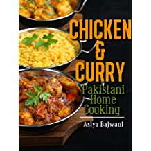 Chicken and Curry - Pakistani Home Cooking (English Edition)