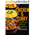 Chicken and Curry - Pakistani Home Cooking