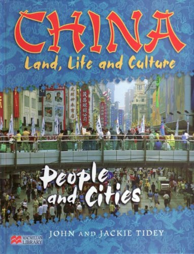 china-land-life-culture-people-and-cities-macmillan-library-china-land-life-and-culture