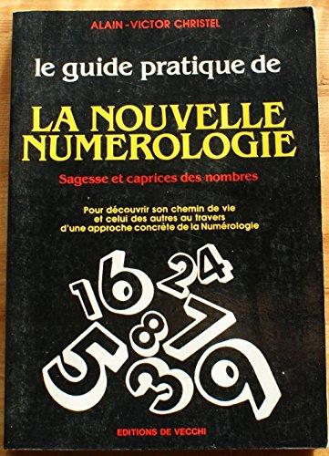 le guide pratique de la nouvelle numérologie