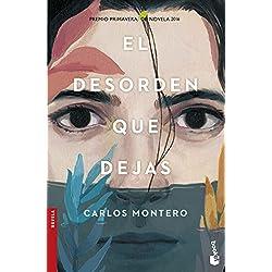 El desorden que dejas (Novela y Relatos) Premio Primavera de Novela 2016