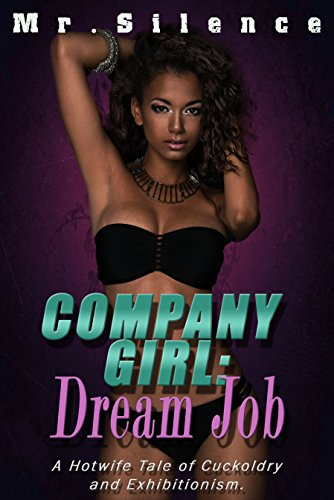 company-girl-dream-job-a-hotwife-tale-of-cuckoldry-and-exhibitionism-english-edition