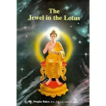 The Jewel in the Lotus by Douglas M. Baker (2014-05-10)