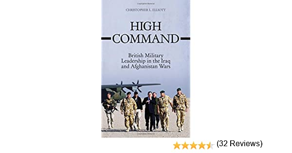 القيادة العليا: القيادة العسكرية البريطانية في حربي العراق وأفغانستان