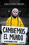 Cambiemos el mundo: #huelgaporelclima par Thunberg