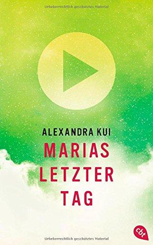 Buchseite und Rezensionen zu 'Marias letzter Tag' von Alexandra Kui