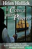 Il Codice dei Pirati (Le Cronache della Sea Witch Vol. 2) (Italian Edition)