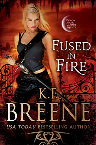 Fused in Fire (Demon Days, Vampire Nights World Book 3) (English Edition) (Kindle Fire Cool T)