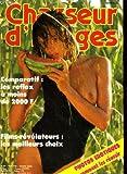 Chasseur d'images , le magazine de l'amateur et du débutant n°80 - comparatif: les...
