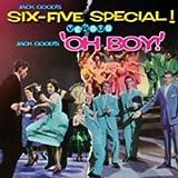 Jack Good's Six-Five Special versus Jack Good's Oh Boy !