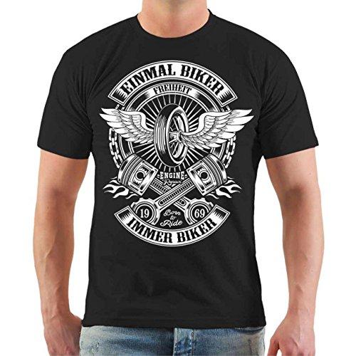 Männer und Herren T-Shirt Einmal Biker immer Biker Größe S - 8XL Schwarz