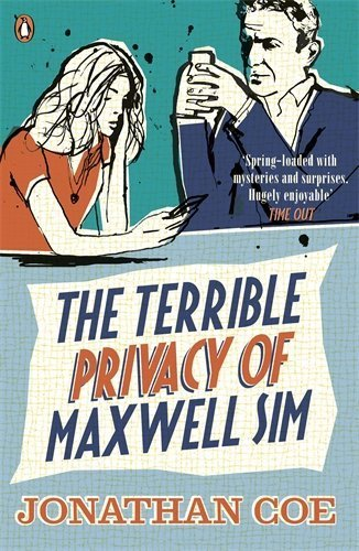 The Terrible Privacy Of Maxwell Sim by Jonathan Coe (2014-06-26)