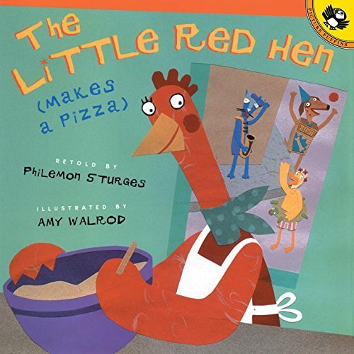 [The Little Red Hen Makes a Pizza (Picture Puffin Books)] [By: Sturges, Philemon] [November, 2002]