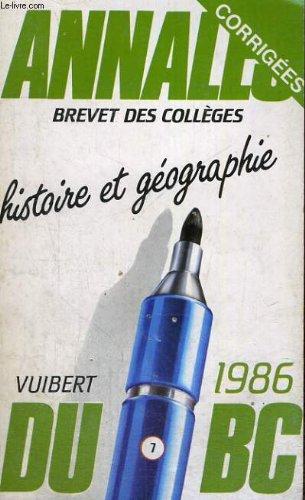 Annales du bac - brevet des colleges - vuibert - corrigees - 1986 - histoire et geographie