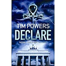Declare by Tim Powers (2010-06-01)