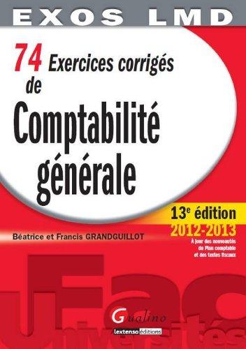 74 Exercices corrigés de Comptabilité générale