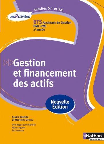Activit 5.1 et 5.2 - Gestion et financement des actifs - BTS AG pme-pmi