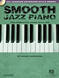 Hal Leonard Keyboard Style Series : Smooth Jazz Piano Complete Guide + Cd