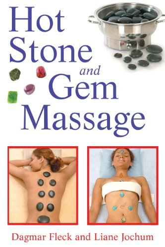 Hot Stone and Gem Massage by Dagmar Fleck, Liane Jochum (December 15, 2008) Paperback