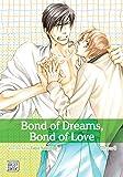 Bond of Dreams, Bond of Love, Vol. 3 (Yaoi Manga)