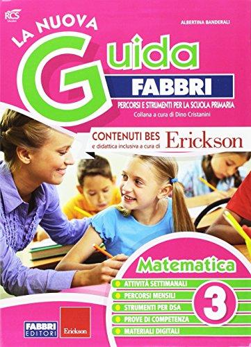 La nuova guida Fabbri. Matematica. Guida per l'insegnante della 3ª classe elementare