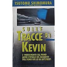 Sulle tracce di Kevin- Prima Edizione