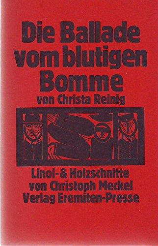 Die Ballade vom blutigen Bomme. Linol- und Holzschnitte von Christoph Meckel.