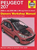 Peugeot 207 Petrol and Diesel Service and Repair Manual: 2006 to 2009 (Service & repair manuals)