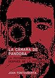 La cámara de Pandora: La fotografí@ después de la fotografía