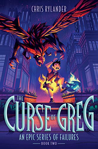 The Curse of Greg (An Epic Series of Failures, Band 2)