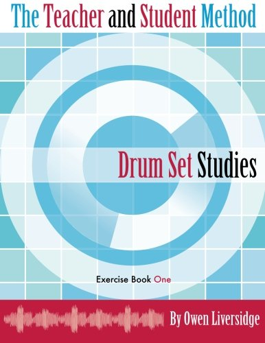 the-teacher-and-student-method-drum-set-studies-exercise-book-one-volume-1