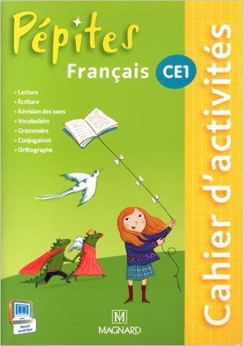 Français CE1 Pépites : Cahier d'activités de Catherine Savadoux-Wojciechowski,Claire Bey-Chenu,Christine Boidron-Jamet ( 27 janvier 2015 )
