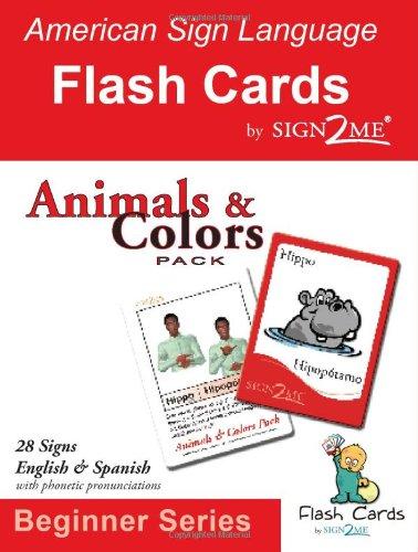 Sign2me Flash Cards: Beginner Series: Animals & Colors Pack (American Sign Language Flash Cards, Beginner) por Sign2me