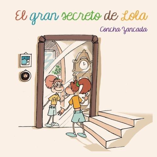 El gran secreto de Lola por Concha Zancada