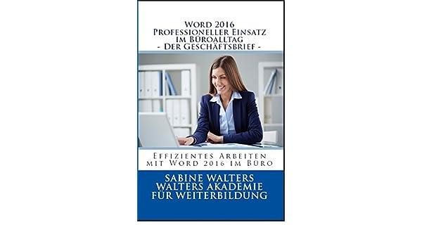Word 2016 Professioneller Einsatz Im Büroalltag Der