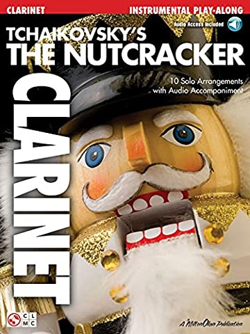 Tchaikovsky'S The Nutcracker (Clarinet) Clt Book/Cd (Play Along (Cherry Lane Music))
