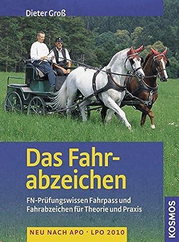 Das Fahrabzeichen: Praktische und theoretische Prüfung für Fahrpass und Fahrabzeichen