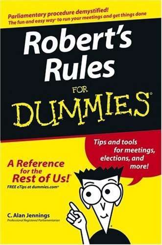 Robert's Rules For Dummies by C. Alan Jennings (2004) Paperback