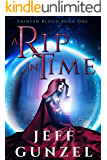 A Rip in Time (Tainted Blood Book 1) (English Edition)