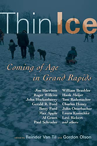 Thin Ice: Coming of Age in Grand Rapids