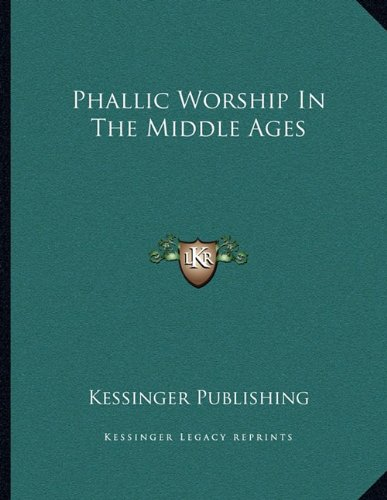 Phallic Worship in the Middle Ages