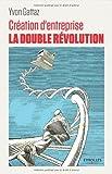 Création d'entreprise : la double révolution