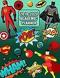 2019-2020 Academic Planner: Comic Super Heroes Monthly Weekly School Agenda Calendar Schedule September 2019 - September 2020 For Students