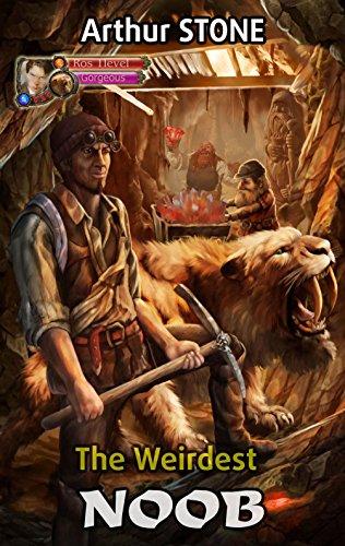 The Weirdest Noob (LitRPG The Weirdest Noob Book 1) par Arthur Stone