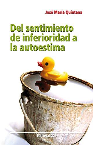 Del sentimiento de inferioridad a la autoestima (Educar nº 60) por José María Quintana Cabanas