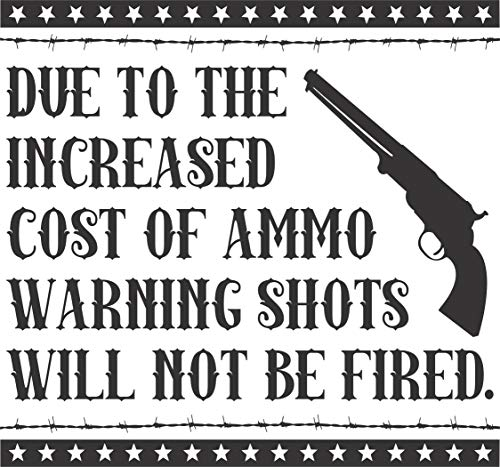 Apollo's Products Wandtattoo/Wandaufkleber aus Vinyl, Motiv Warning Shots Will Not Be Fired, 35,6 x 38,1 cm, Schwarz (Cowgirl Einzigartige Stiefel)