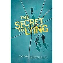 The Secret to Lying (English Edition)