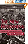 The New Reckoning: Capitalism, States...