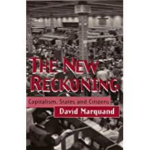 The New Reckoning: Capitalism, States and Citizens